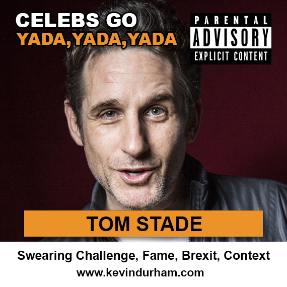 Tom Stade – Swearing Challenge, Fame, Brexit, Context