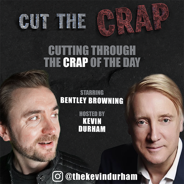 Take Me Out & Getting Old – Cut the Crap – Bentley Browning – Ep02